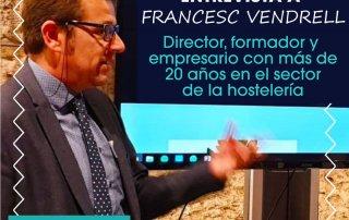 Gastro Entrevista Hostelería Francesc Vendrell